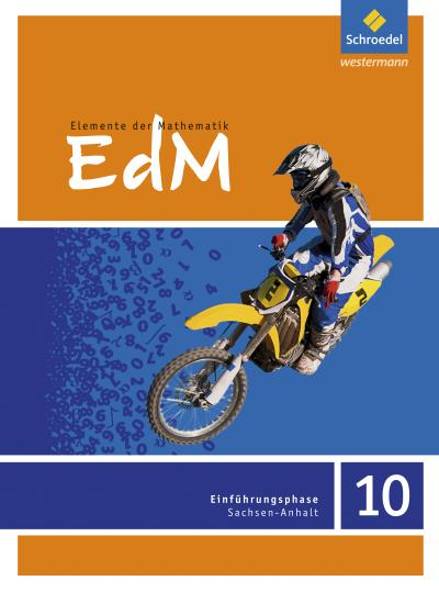 Elemente der Mathematik 10. Schülerband. Sekundarstufe 1. Sachsen-Anhalt
