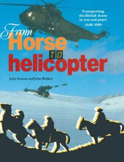 From Horse to Helicopter