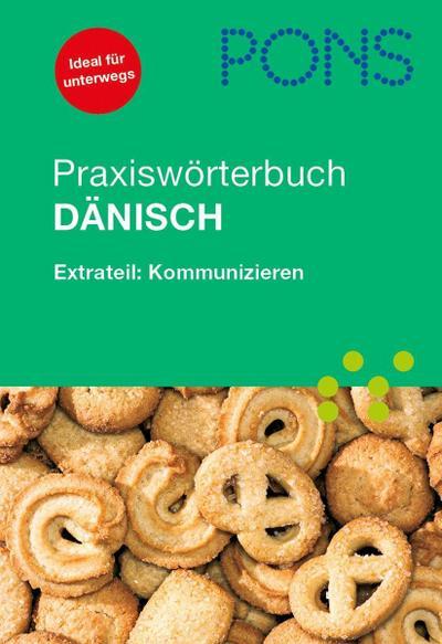PONS Praxiswörterbuch Dänisch Dänisch–Deutsch / Deutsch–Dänisch