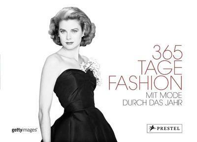 365 Tage Fashion: Mit Mode durchs Jahr