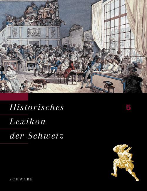 Historisches Lexikon der Schweiz Band 5,