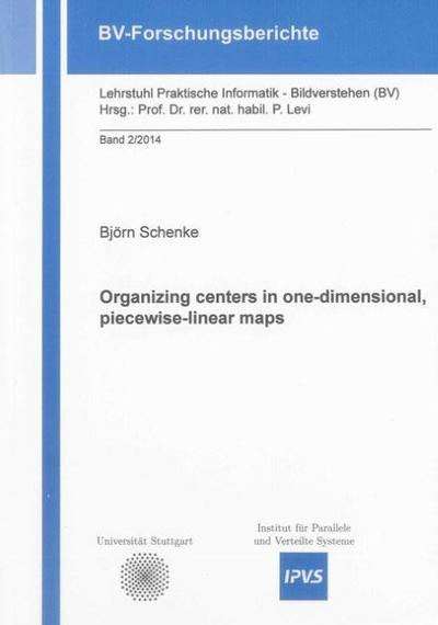Organizing centers in one-dimensional, piecewise-linear maps