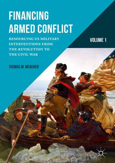 Financing Armed Conflict, Volume 1
