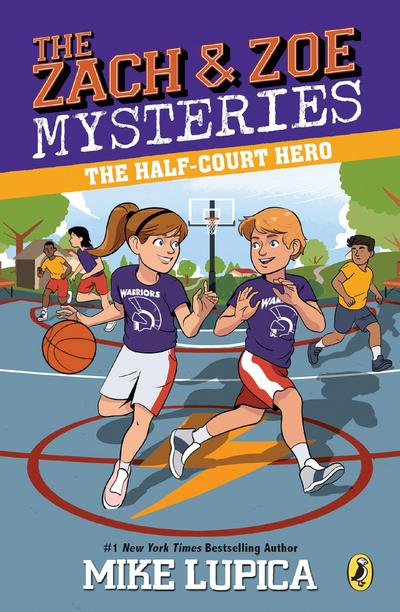 The Half-Court Hero (Zach and Zoe Mysteries, The, Band 2)
