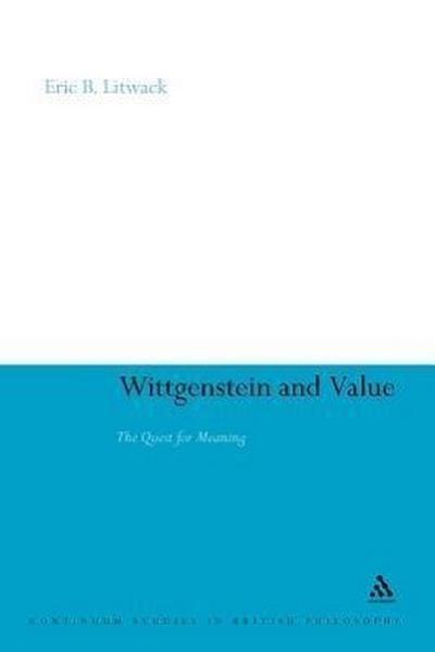 Wittgenstein and Value: The Quest for Meaning