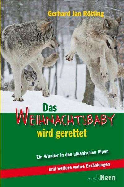 Das Weihnachtsbaby wird gerettet: Ein Wunder in den albanischen Alpen