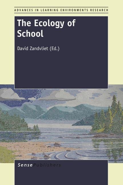 The Ecology of School David Zandvliet
