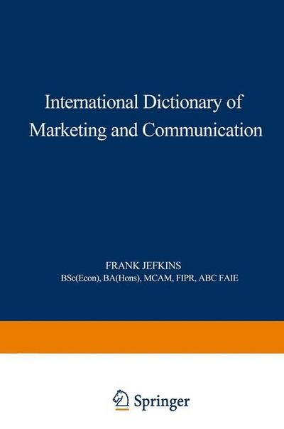 International Dictionary of Marketing and Communication