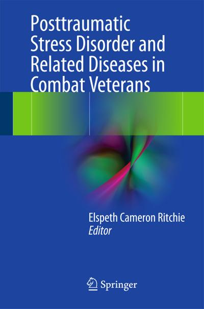 Post-Traumatic Stress Disorder and Related Diseases in Combat Veterans