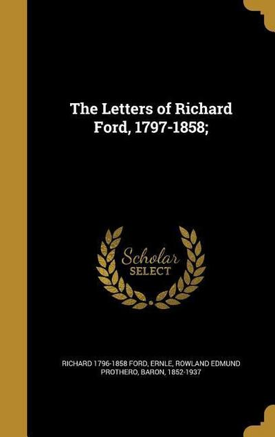 LETTERS OF RICHARD FORD 1797-1