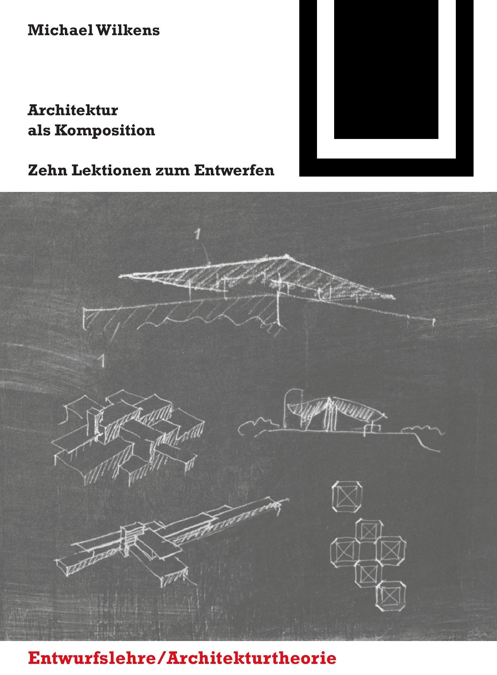 Michael Wilkens Architektur als Komposition