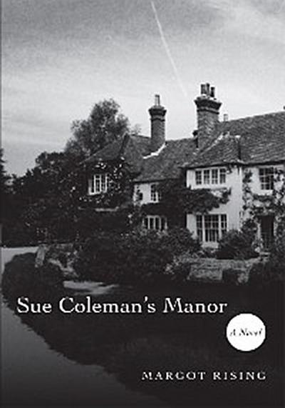 Sue Coleman's Manor