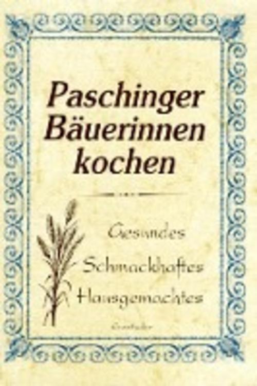Paschinger Bäuerinnen kochen Pfarrkirchenrat Pasching
