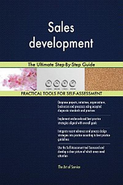 Sales development The Ultimate Step-By-Step Guide