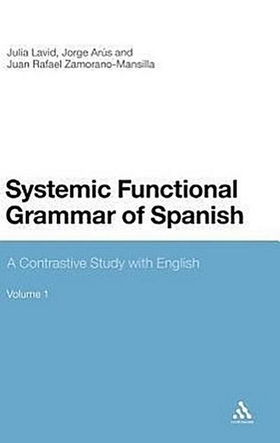 Systemic Functional Grammar of Spanish: A Contrastive Study with English