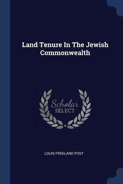 Land Tenure in the Jewish Commonwealth