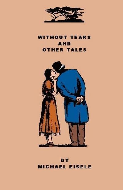 Without Tears And Other Tales