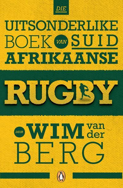 Die uitsonderlike boek van Suid-Afrikaanse rugby