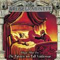 Gruselkabinett - Folge 127. Die Fakten im Fall Valdemar