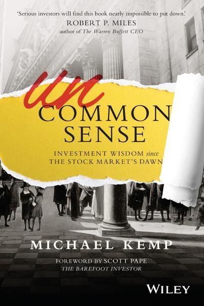 Uncommon Sense: Investment Wisdom Since the Stock Market's Dawn