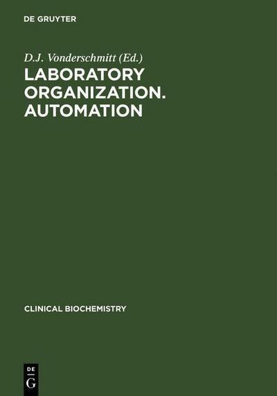 Laboratory Organization. Automation