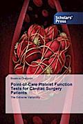 Point-of-Care Platelet Function Tests for Cardiac Surgery Patients