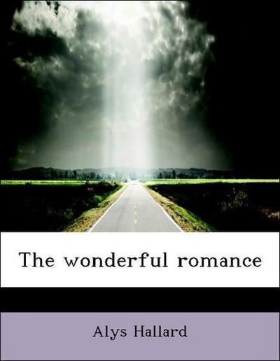 The wonderful romance
