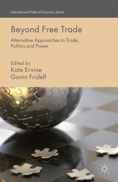 Beyond Free Trade