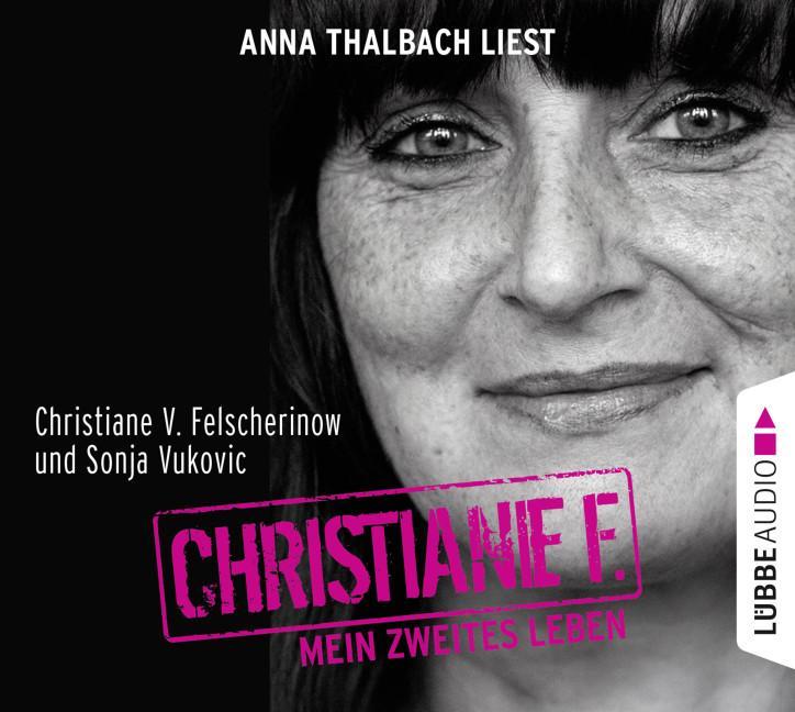 Christiane F. Mein zweites Leben Christiane V. Felscherinow