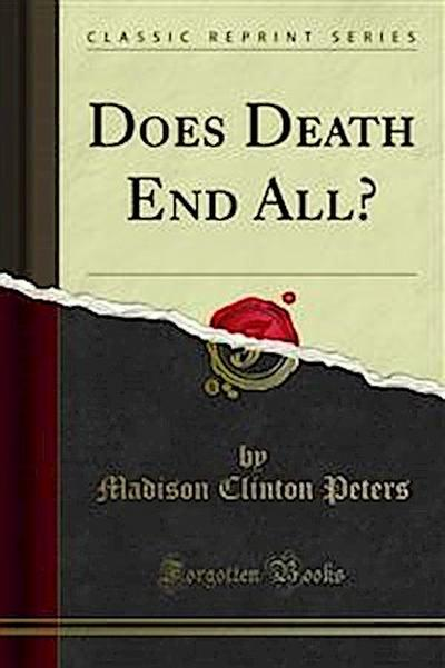 Does Death End All?