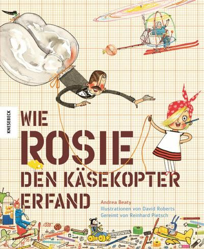 Rosie Käsekopter