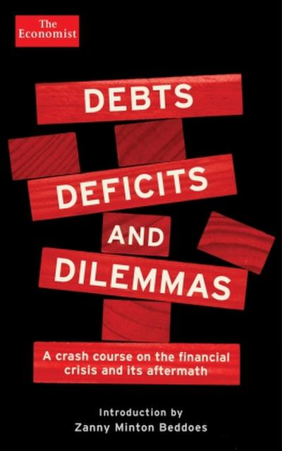 Debts, Deficits and Dilemmas