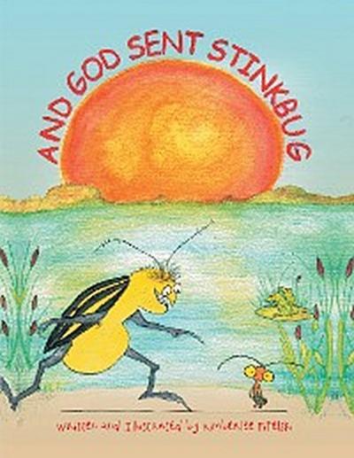 And God Sent Stinkbug