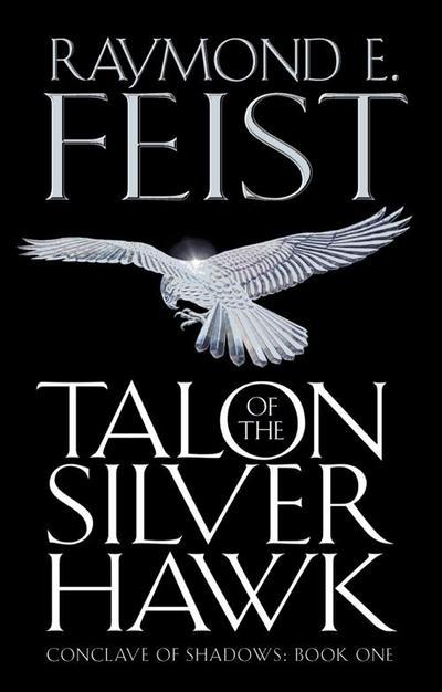 Talon of the Silver Hawk (Conclave of Shadows, Book 1)