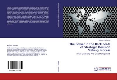 The Power in the Back Seats of Strategic Decision Making Process: Power-Leadership-And-Crisis-Management
