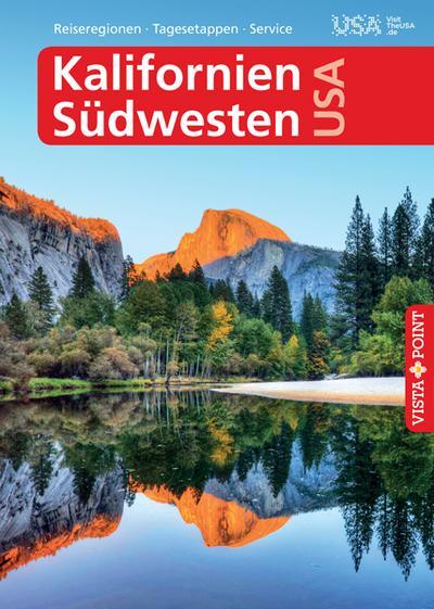 Kalifornien & Südwesten USA - VISTA POINT Reiseführer A bis Z (Reisen A bis Z)