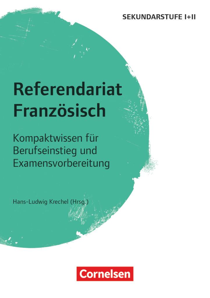 Fachreferendariat Sekundarstufe I und II / Referendariat Französisch: Kompa ...