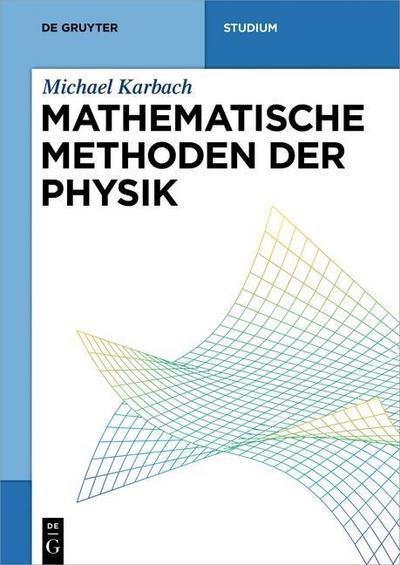 Mathematische Methoden der Physik
