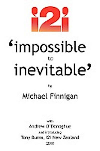 Impossible to Inevitable: The Catalyst for Positive Change