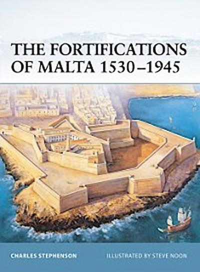 Fortifications of Malta 1530 1945