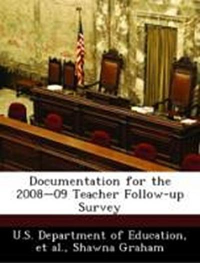 U. S. Department of Education: Documentation for the 2008-09