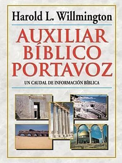 Auxiliar Bíblico Portavoz = Willmington's Guide to the Bible
