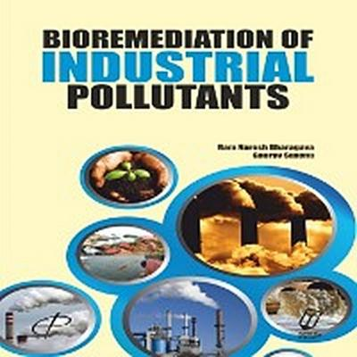 Bioremediation of Industrial Pollutants