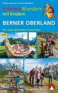 ErlebnisWandern mit Kindern Berner Oberland