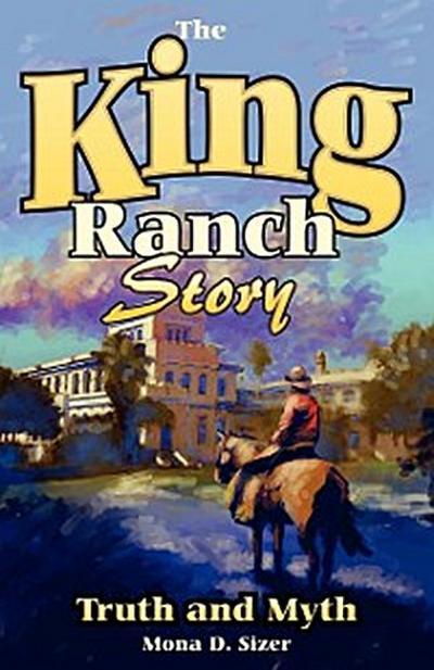 King Ranch Story