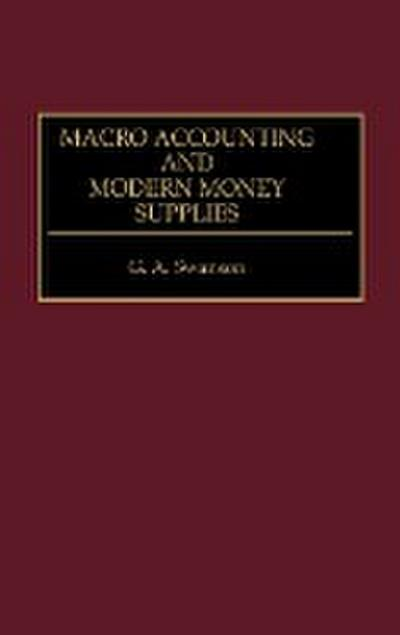 Macro Accounting and Modern Money Supplies