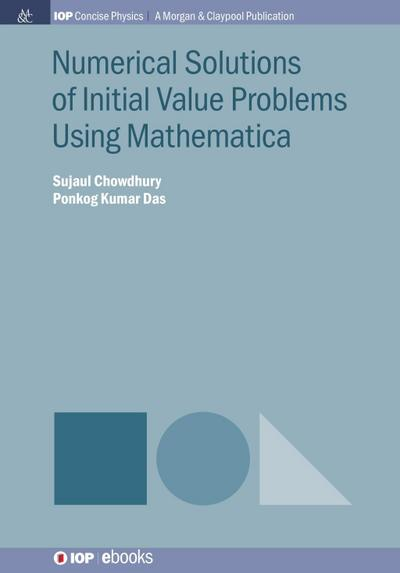 Numerical Solutions of Initial Value Problems Using Mathematica