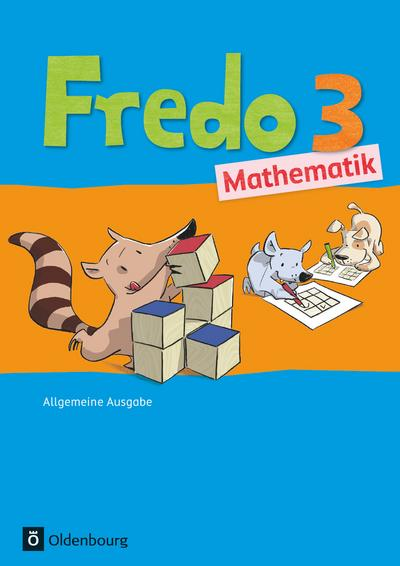Fredo - Mathematik - Ausgabe A für alle Bundesländer (außer Bayern) - Neubearbeitung: 3. Schuljahr - Schülerbuch mit Kartonbeilagen