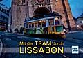 Mit der Tram durch Lissabon; Deutsch; 3 schw. ...