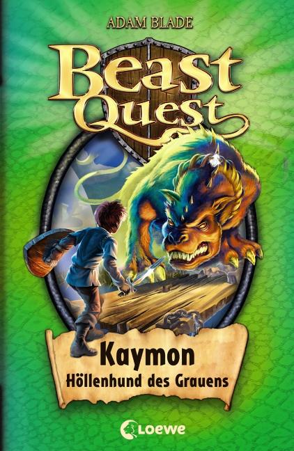 Adam Blade ~ Beast Quest 16. Kaymon, Höllenhund des Grauens 9783785571491